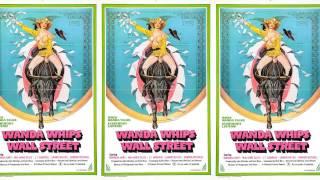 Wanda Whips Wall Street (1982) with 'Crème De Menthe'