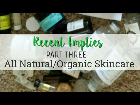 Recent Empties - All Natural/Organic Skincare