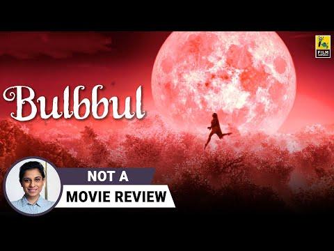 Bulbbul | Not A Movie Review by Sucharita Tyagi | Tripti Dimri, Avinash Tiwary | Netflix India