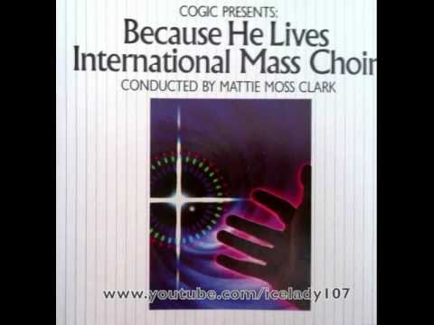 The Int'l Mass Choir (COGIC)  (feat. The Clark Sisters)