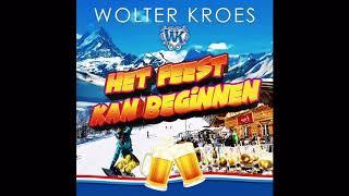 Wolter Kroes  Het Feest Kan Beginnen (Officiële nieuwe single)