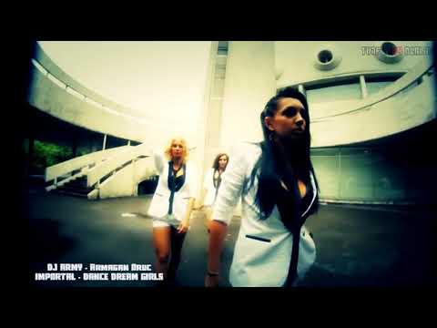 DJ ARMY - IMMORTAL DREAM DANCE GIRLS