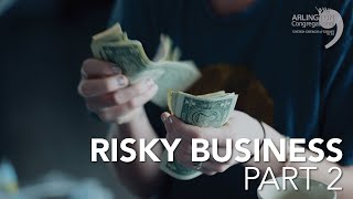 Risky Business Part 2 | September 13, 2020