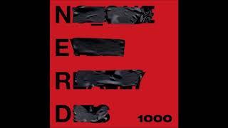 N E R D Feat Future 1000