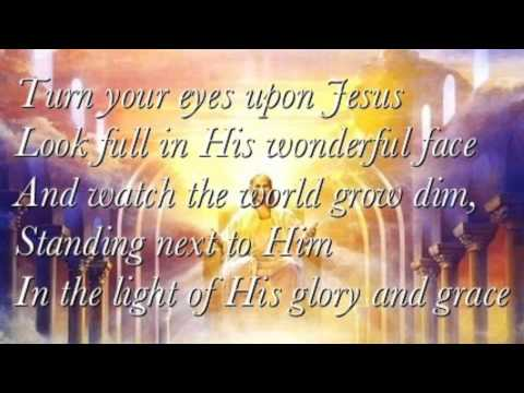 Turn Your Eyes upon Jesus - Nichole Nordeman