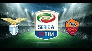 Lazio vs roma | serie a 2018