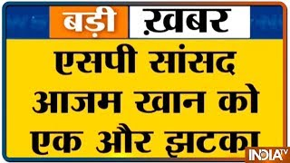 Allahabad High Court denies relief to Azam Khan