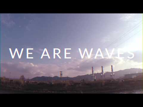 We Are Waves - Healing Dance (Official Videoclip)