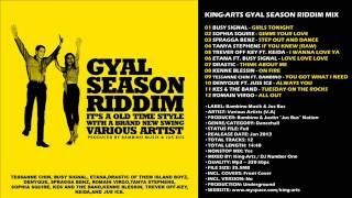 King-Arts Gyal Season Riddim Mix 2013