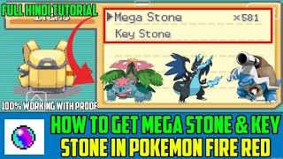 How To Get Mega Stone & Key Stone In Pokemon Fire Red X | Full Tutorial | 100% Working