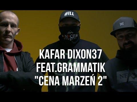 Kafar Dixon37 - Cena Marzeń 2 Feat. Grammatik (Eldo, Jotuze) Scratch DJ Gondek, Prod. MilionBeats