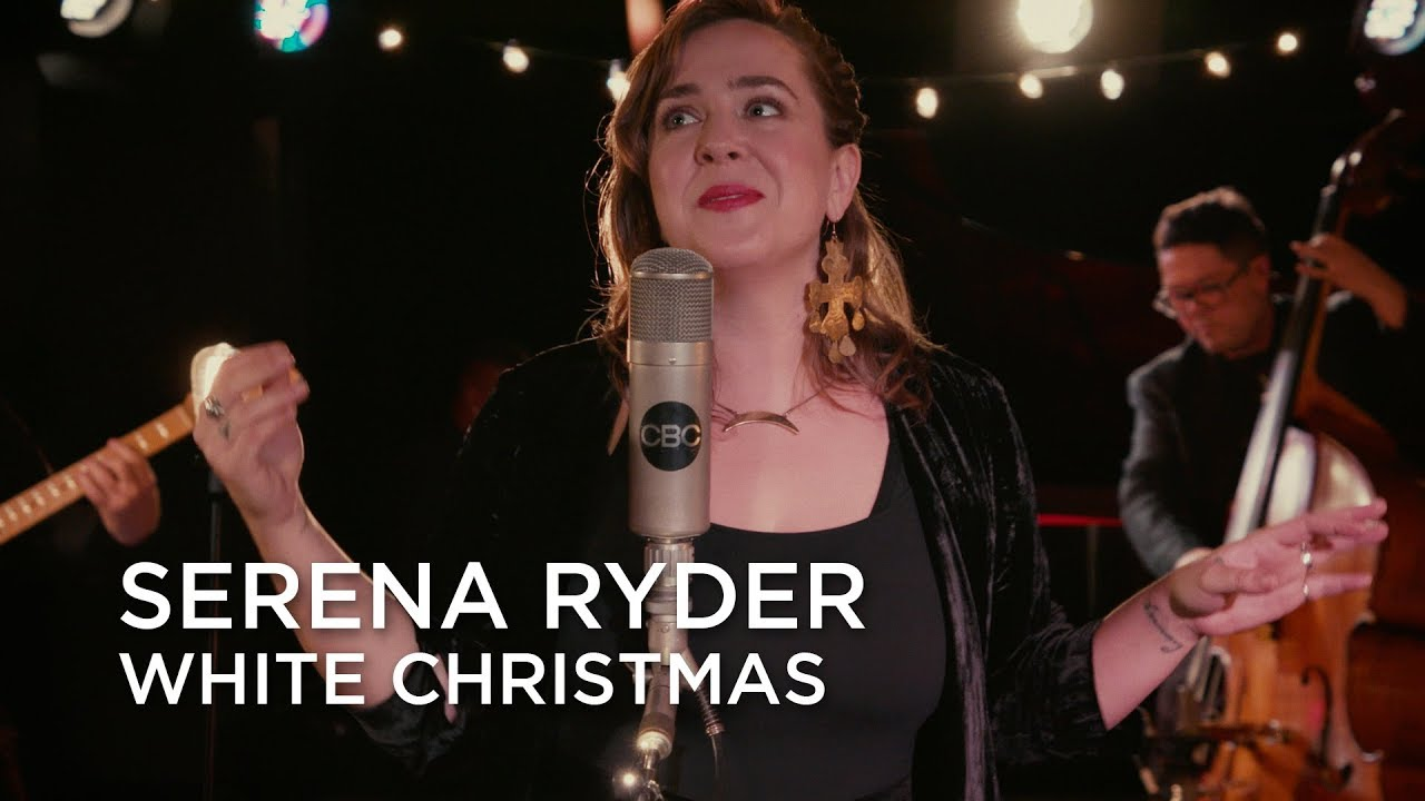 White Christmas Youtube.Serena Ryder White Christmas First Play Live
