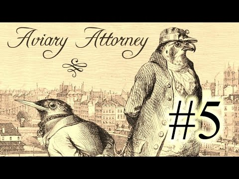 Aviary Attorney Part 5 - A Fox among Wolves (Investigation/Trial 2)