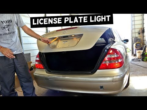 MERCEDES W211 TAG LIGHT LICENSE PLATE LIGHT BULB REPLACEMENT ... on
