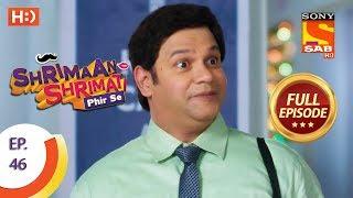 Shrimaan Shrimati Phir Se - Ep 46 - Full Episode - 15th May, 2018