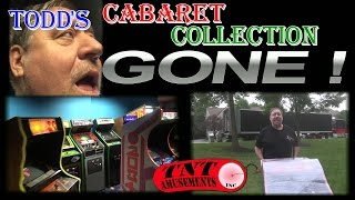 #1179 Todd Tuckey's CABARET Arcade Video Game Collection GONE! TNT Amusements