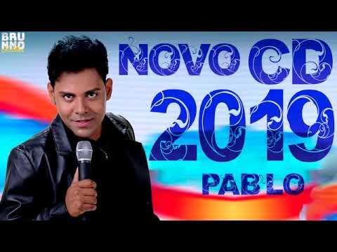 PABLO 2019 - REPERTÓRIO 2019 - VARIAS MÚSICAS NOVAS - REPERTÓRIO NOVO