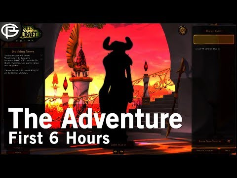 New Account! New Character First 6 hours of the Adventure