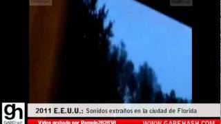 EXTRAÑOS SONIDOS SE ESCUCHAN EN DIFERENTES CIUDADES DEL MUNDO 2011 (PARTE1)