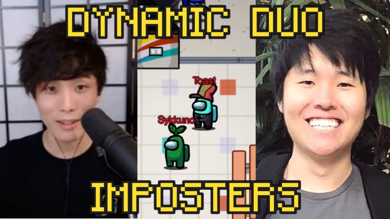 Toast and Sykkuno: The Dynamic IMPOSTER Duo - Among Us