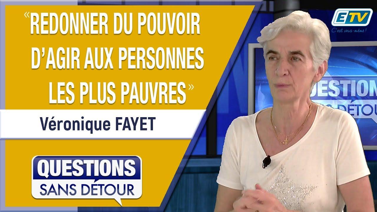Question Sans Détour avec Véronique FAYET