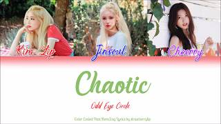LOOΠΔ (이달의 소녀) ODD EYE CIRCLE (오드아이써클) — Chaotic (Han|Rom|Eng Color Coded Lyrics)