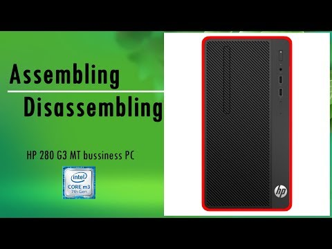 HP 280 G3 MT  Business PC  disassembling & assembling | 2019