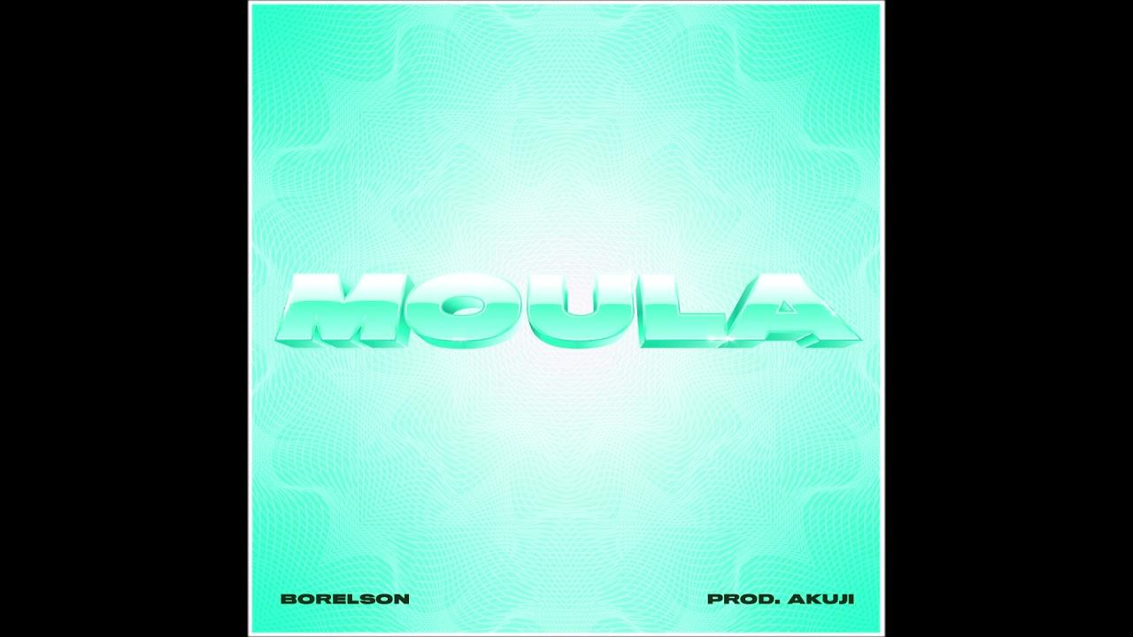 """Borelson - """"Moula"""" OFFICIAL VERSION"""