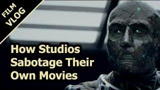 How Studios Sabotage Their Own Movies
