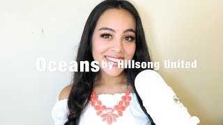 Oceans by Hillsong United (Cover)