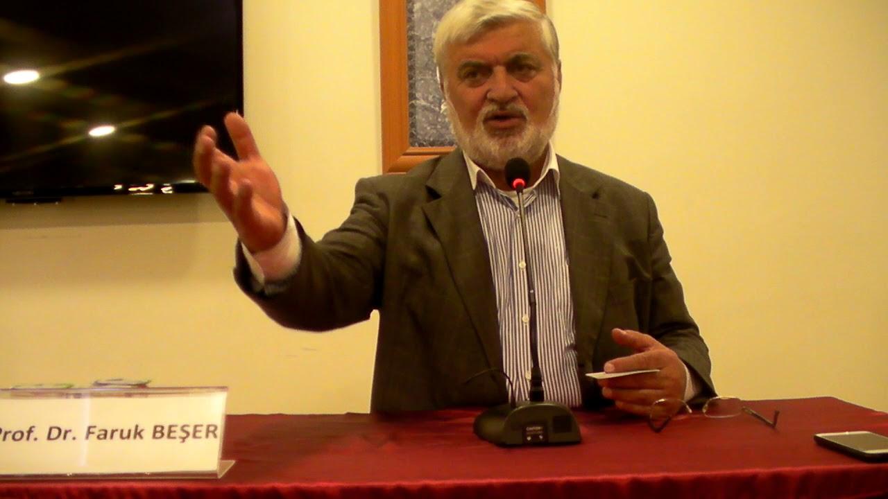 Prof. Dr. Faruk Beşer Dini Anlamada Engeller 20 Ekim 2017
