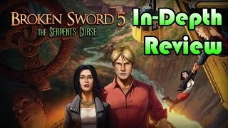 Broken Sword 5: The Serpent's Curse In-Depth Review (PS4/PS Vita)