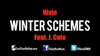 New Wale J  Cole - Winter Schemes Prod  by Jake One