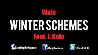 New Wale J  Cole - Winter Schemes Prod  by Jake One