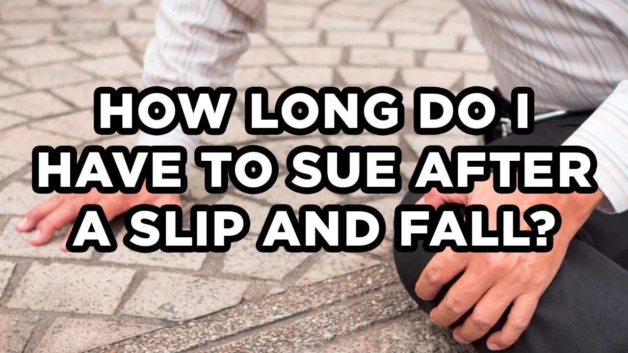 How Long Do I Have to File a Claim After a Slip and Fall ...