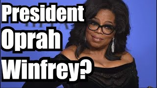 The Truth About Oprah Winfrey's 2020 Presidential Run