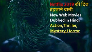 Top 10 Best New Web Movies Dubbed In Hindi On Netflix | Horror,Thriller,Mystry,Action