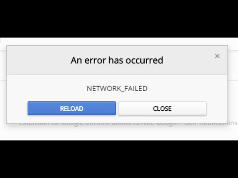 Fix NETWORK_FAILED on Chrome web store [An error has occurred]