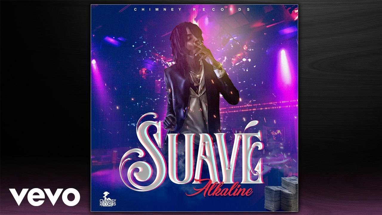alkaline-suave-official-audio-alkalinevevo