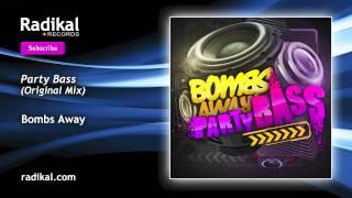 Скачать Bombs Away Party Bass Original Mix