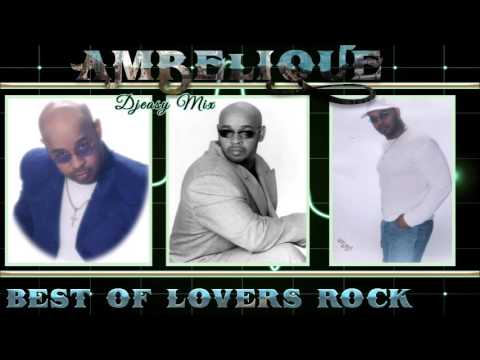 Ambelique (Reggae Lovers Rock) Best of the Greatest Hits mix