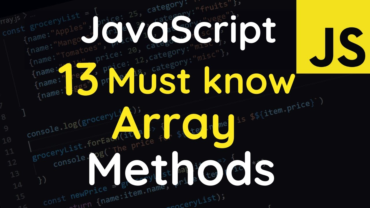 13 Must Know JavaScript Higher Order Functions & Arrays Methods