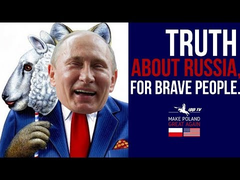 Poles tell the truth about Russia - Make Poland Great Again