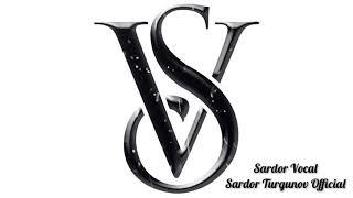 Sardor Vocal Official (Monolog - Juma Muborak)
