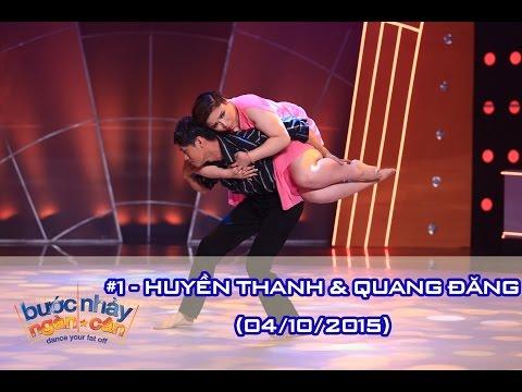 BƯỚC NHẢY NGÀN CÂN | TẬP 1 - HUYỀN THANH & QUANG ĐĂNG  (04/10/2015)