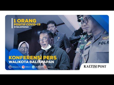 Konferensi Pers Wali Kota Balikpapan - 1 WARGA BALIKPAPAN POSITIF CORONA