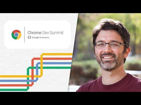 Keynote by Darin Fisher, VP of Chrome (Chrome Dev Summit 2015)