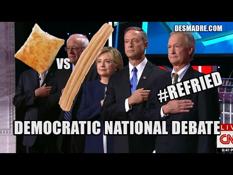 First Democratic Party Debate #Refried #Election2016