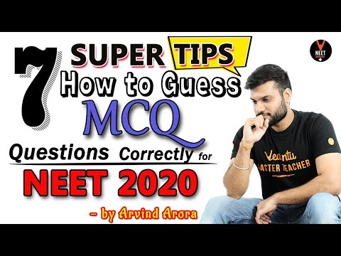 How To Guess MCQs Questions Correctly For NEET 2020 | 7 Super Tips To Guess NEET MCQ By Arvind Arora