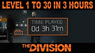 Fastest Way to Level Up in The Division | 1 to 30 in 3 Hours